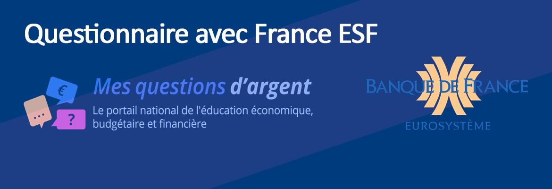 Questionnaire «Mes questions d'argent.fr»